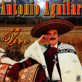 Play & Download Antonio Aguilar En Vivo by Antonio Aguilar | Napster
