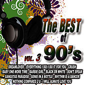 Play & Download Best Of The 90's Vol.3 by D.J. Rock 90's | Napster