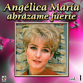 Abrazame Fuerte by Angelica Maria