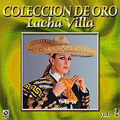 Play & Download Lucha Villa Coleccion De Oro, Vol. 2 by Los Tres Reyes | Napster