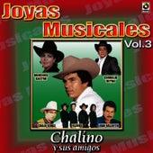 Play & Download Chalino Sanchez Joyas Musicales, Vol. 3 by Chalino Sanchez | Napster
