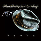 Play & Download (Remix) by Blackberry Wednesday | Napster