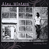 Starting Over by Alex Winters