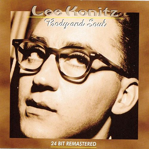 Play & Download Body And Soul by Lee Konitz | Napster