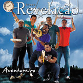 Play & Download Aventureiro by Grupo Revelação | Napster