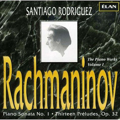 Complete Piano Works of Rachmaninov, Vol. 1 by Santiago Rodriguez