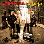 Play & Download Al Frente y A La Orden by Empresa Norteña | Napster