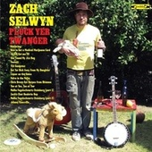 Play & Download Pluck Yer Twanger by Zach Selwyn | Napster