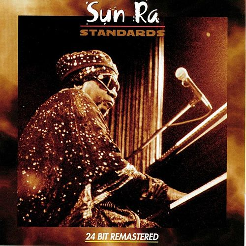 Play & Download Standards by Sun Ra | Napster