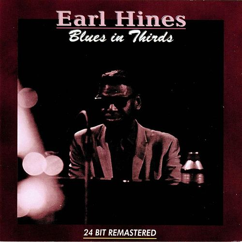 Blues In Thirds by Earl Fatha Hines