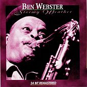 Stormy Weather von Ben Webster
