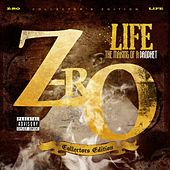 Play & Download Life The Making Of A Prophet by Z-Ro | Napster