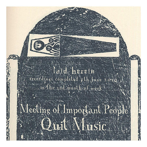 Quit Music by Meeting of Important People