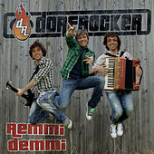 Remmi Demmi by Dorfrocker