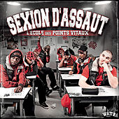 Play & Download L'école des points vitaux by Sexion D'Assaut | Napster