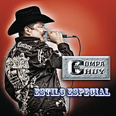 Play & Download Estilo Especial by El Compa Chuy | Napster