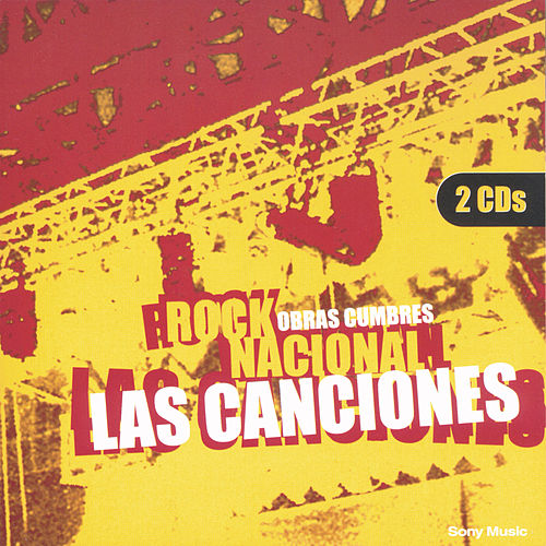 Play & Download Obras Cumbres Rock Nacional 'Las Canciones' by Various Artists | Napster