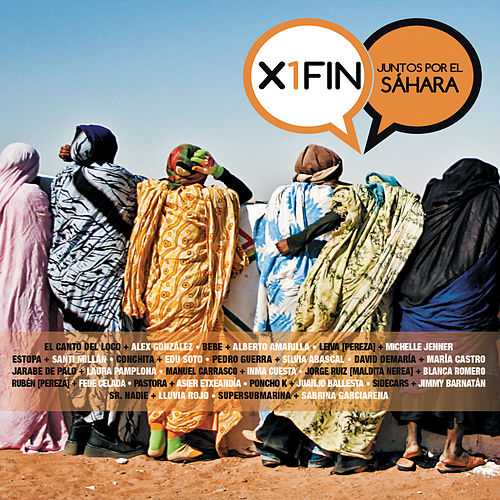 Play & Download X 1 Fin - Juntos Por El Sahara by Various Artists | Napster