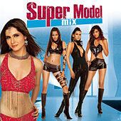 Super Model Mix by Various Artists