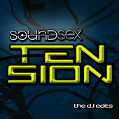 Tension by SoundSex