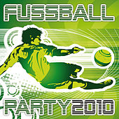 Fussball Party 2010 by Various Artists