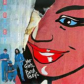 Hot Girls - Bad Boys by Bad Boys Blue