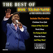 Play & Download The Best Of Doc McKenzie & The Gospel Hi-Lites by Doc McKenzie | Napster