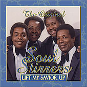 Play & Download Lift My Savior Up by The Soul Stirrers | Napster