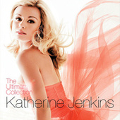 Katherine Jenkins: The Ultimate Collection / Standard Edition by Katherine Jenkins