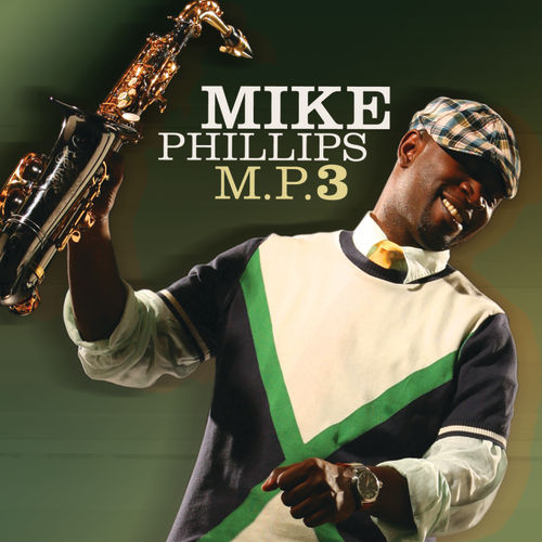 Play & Download M.P.3 by Mike Phillips | Napster