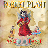 Angel Dance by Robert Plant