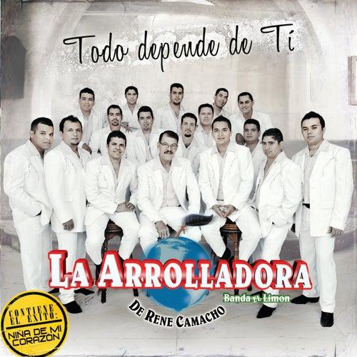 Todo Depende De Ti by La Arrolladora Banda El Limon