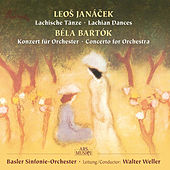 Janacek: Lachian Dances - Bartok: Concerto for Orchestra by Walter Weller