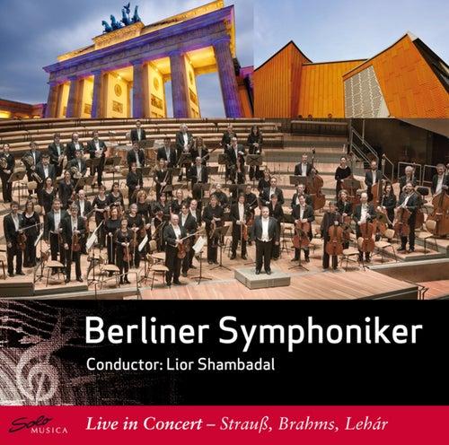 Play & Download Berliner Symphoniker: Live in Concert by Lior Shambadal | Napster