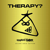 Crooked Timber (Gold Edition) by Therapy?