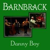 Play & Download Barnbrack - Danny Boy by Barnbrack | Napster