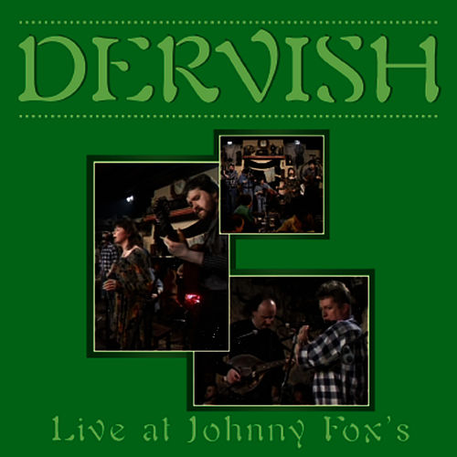 Play & Download Dervish - Live At Johnny Fox's by Dervish | Napster