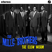 The Glow Worm by The Mills Brothers