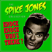 Play & Download The Sheik Of Araby by Spike Jones | Napster