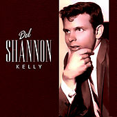 Kelly by Del Shannon