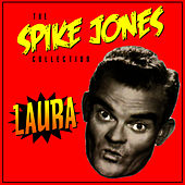 Play & Download Leave The Dishes In The Sink, Ma by Spike Jones | Napster