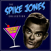 Play & Download Clink, Clink, Another Drink by Spike Jones | Napster