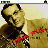 Play & Download A String Of Pearls by Glenn Miller | Napster