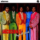 Play & Download Boys & Girls by The Jackson 5 | Napster