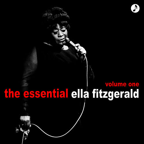 Play & Download The Essential Volume 1 by Ella Fitzgerald | Napster