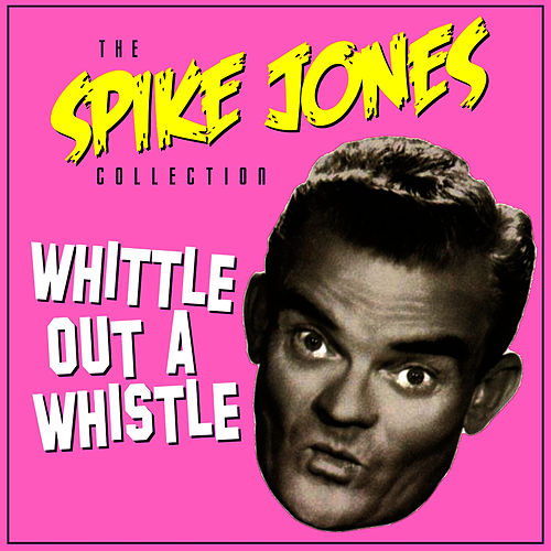 Play & Download When Yuba Plays The Rhumba On The Tuba by Spike Jones | Napster