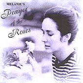 Play & Download Prayer of the Roses by Melanie | Napster