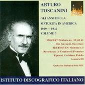 Mozart, W.A.: Symphonies Nos. 5, 35, 40, 41 / Beeethoven, L. Van: Overtures (Gli Anni Della Maturita in America, Vol. 3) (Toscanini) (1929-1946) by Arturo Toscanini