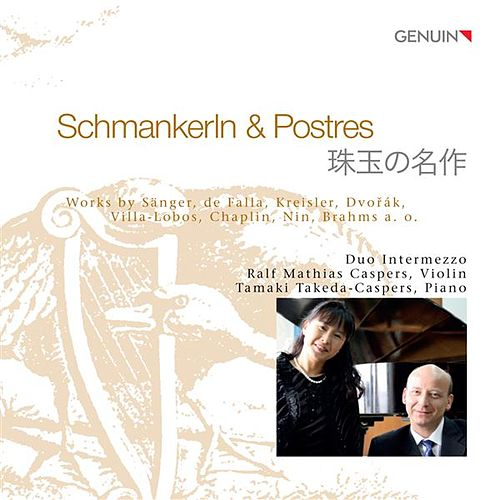 Play & Download Schmankerln & Postres by Duo Intermezzo | Napster