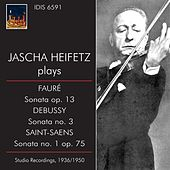 Play & Download Jascha Heifetz Plays French Sonatas by Various Artists | Napster